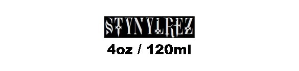 Stynylrez 4oz / 120ml